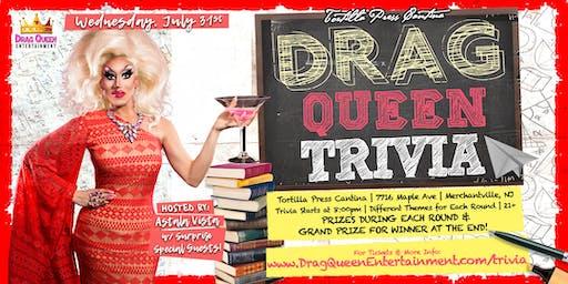 Tortilla Press Cantina Drag Queen Trivia - 7/31!