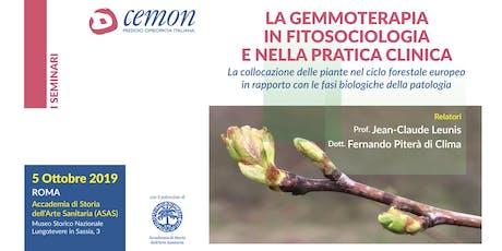 ROMA - LA GEMMOTERAPIA IN FITOSOCIOLOGIA E NELLA PRATICA CLINICA - Prof. Jean-Claude Leunis, Dott. Fernando Piterà di Clima  biglietti