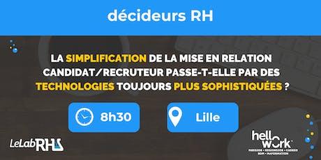 La simplification de la mise en relation candidat/recruteur (Lille) billets