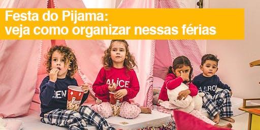 Organização Festa Pijama