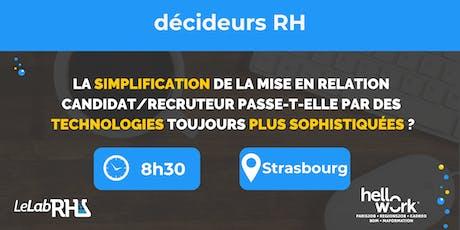 La simplification de la mise en relation candidat/recruteur (Strasbourg) billets