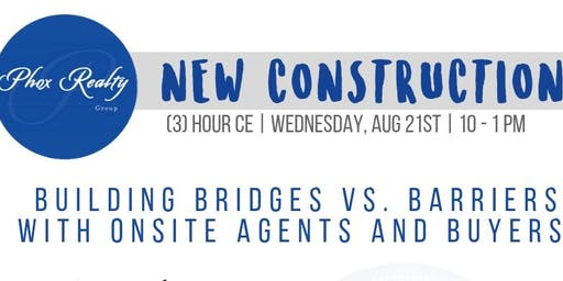 New Construction/Builders Relations - (3)Hour CE Class