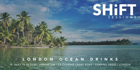 SHiFT Sessions: Ocean Drinks tickets