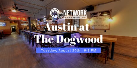 Network After Work Austin at The Dogwood tickets