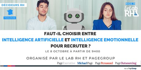 Faut-il choisir entre Intelligence Artificielle et Intelligence Emotionnelle pour recruter ? Toulouse billets