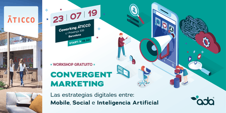 Convergent Marketing®. Mobile, Social Network e Inteligencia Artificial. tickets