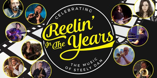 Reelin' In The Years: Celebrating the Music of Steely Dan