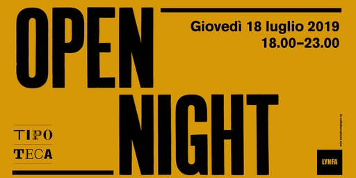 Open Night Tipoteca