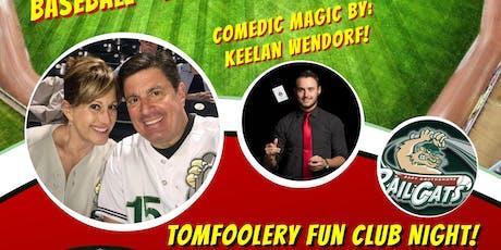 Tomfoolery Fun Club Night @ US Steelyard! tickets
