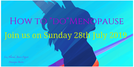"How to ""do"" the Menopause tickets"