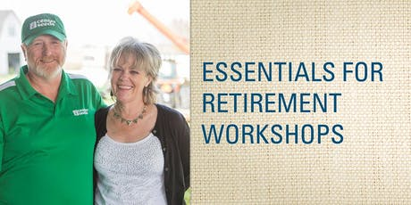 Essentials for Retirement Planning (registration required by Sept 4) tickets