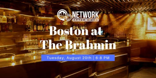 Network After Work Boston at The Brahmin