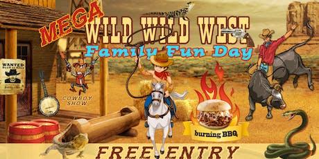 MEGA Wild Wild West Family Fun Day!   tickets