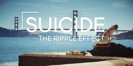FREE MOVIE- SUICIDE: THE RIPPLE EFFECT