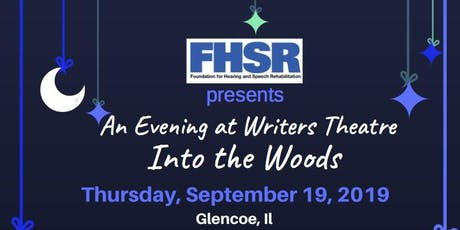 An Evening at Writers Theatre with FHSR - Into the Woods tickets