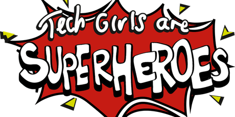 Tech Girls are Superheroes 2019 Victorian Showcase Event, Melbourne tickets