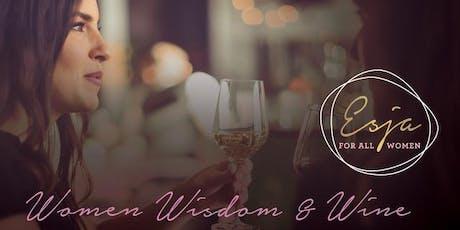 Women Wisdom and Wine tickets