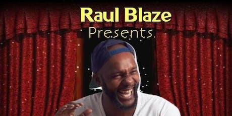Raul Blaze Presents ' LAAF AN PAP UP'  tickets