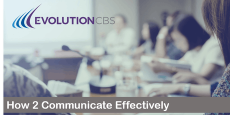 How 2 Communicate Effectively  tickets