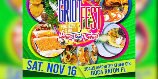 Griot Fest: The Haitian Food Festival 2k19