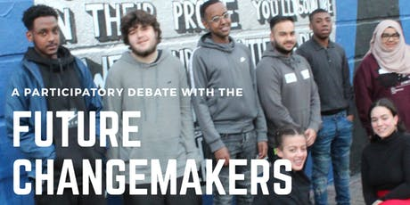 A Participatory Debate with The Future Changemakers tickets