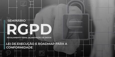RGPD: Lei de execução e roadmap para a conformidade bilhetes