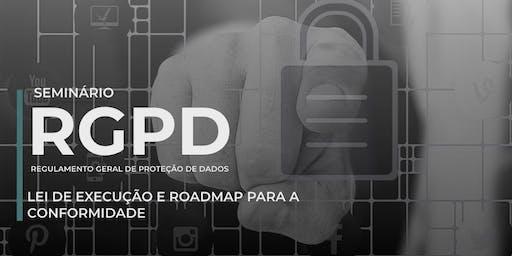 RGPD: Lei de execução e roadmap para a conformidade