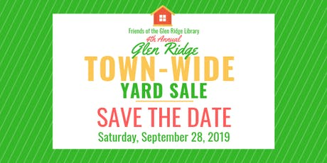 Friends of the Glen Ridge Library 4th Annual Town-Wide Yard Sale tickets
