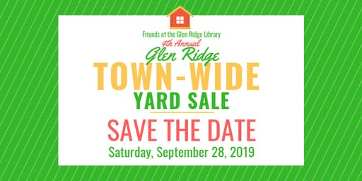 Friends of the Glen Ridge Library 4th Annual Town-Wide Yard Sale