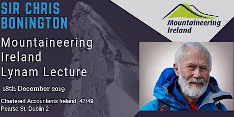 Mountaineering Ireland Lynam Lecture - Sir Chris Bonington tickets