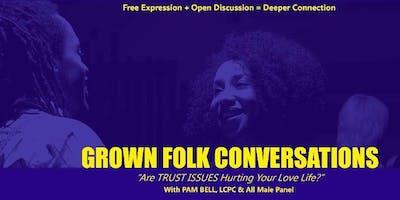 Grown Folk Conversations:  Under the Stars