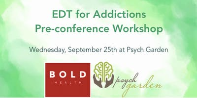 EDT for Addictions Pre-conference Workshop