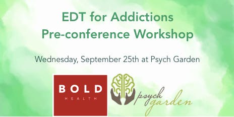 Experiential Dynamic Therapies for Addictions Pre-conference Workshop