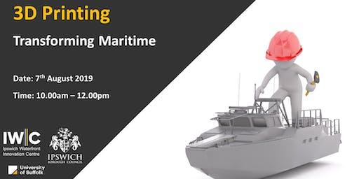 3D Printing - Transforming Maritime