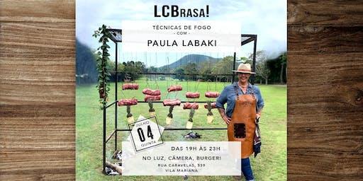 LCBrasa! Cooking Lessons - 1ª Edição - Paula Labaki