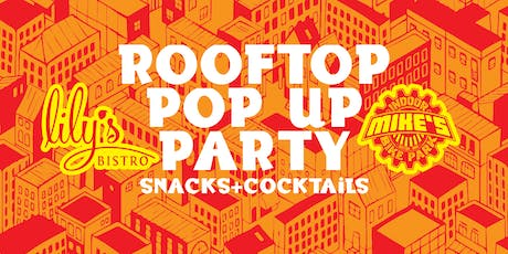 Lily's Rooftop Pop Up Party tickets