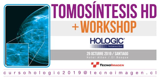 TOMOSINTESIS HD + WORKSHOP HOLOGIC
