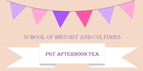 School of History and Cultures PGT Afternoon Tea tickets
