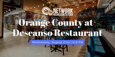 Network After Work Orange County at Descanso Restaurant tickets