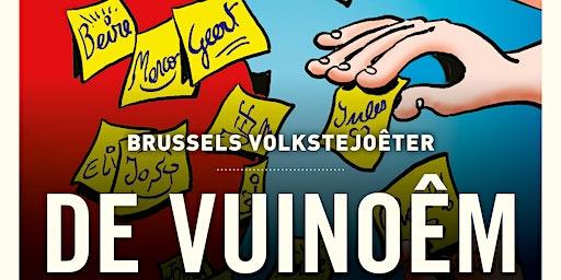 BRUSSELS VOLKSTEJOÊTER – DE VUINOÊM