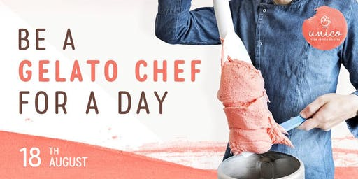 Be a Gelato Chef for a Day (18th August)