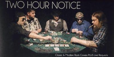 2 Hour Notice