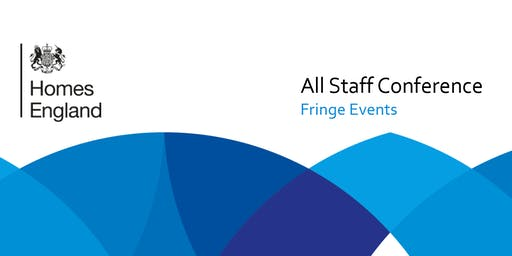 Homes England 2019 All Staff Conference Fringe Events