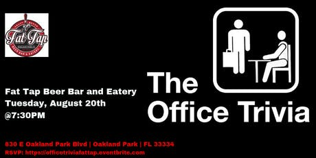 The Office at Fat Tap Beer Bar and Eatery tickets