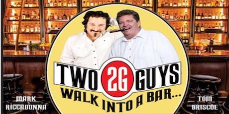 2 Guys Walk Into A Bar Comedy Tour tickets