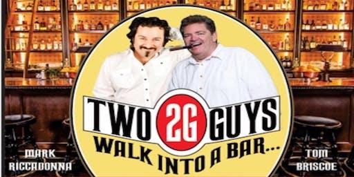 2 Guys Walk Into A Bar Comedy Tour