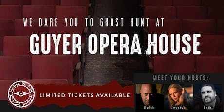 Live Ghost Hunt at the Guyer Opera House tickets
