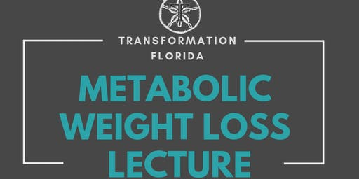Metabolic Weight Loss Lecture