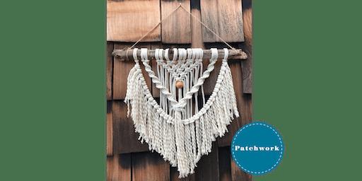 Patchwork Presents Macrame Fringe Wall Hanging Craft Workshop