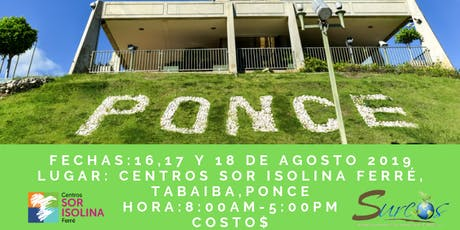 Ciclo de Incubación, Ponce, Fin de Semana  tickets